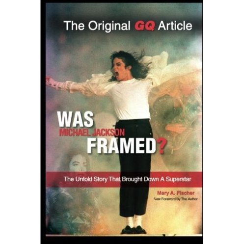 Mary Fischer Cover Was Michael Jackson Framed